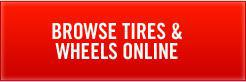 Browse Tires & Wheels Online