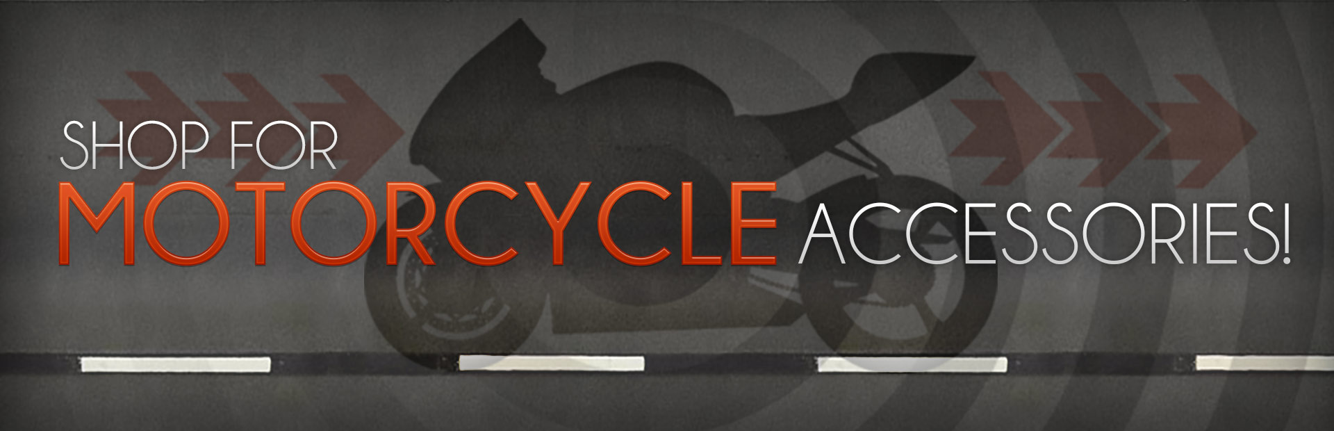 Click here to shop for motorcycle accessories.