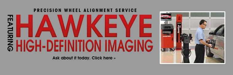 We offer precision wheel alignment service featuring HawkEye high-definition imaging.