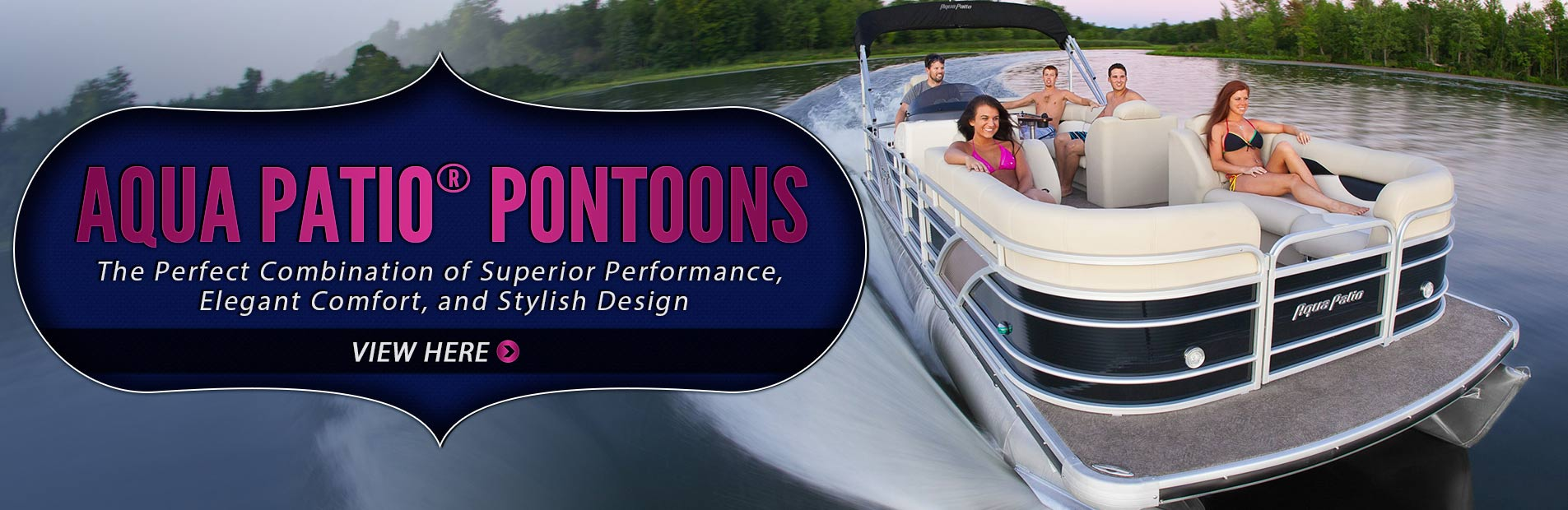 Click here to view the 2013 Aqua Patio® pontoons.