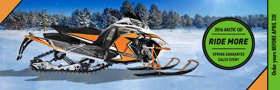 2016 Arctic Cat Ride More Spring Guarantee Sales Event: Order yours before April 20!