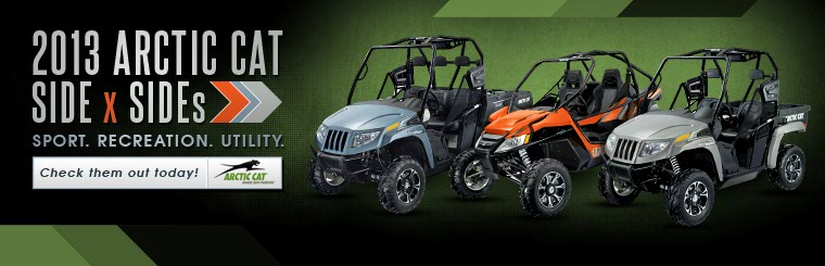 Click here to view the 2013 Arctic Cat side x sides.