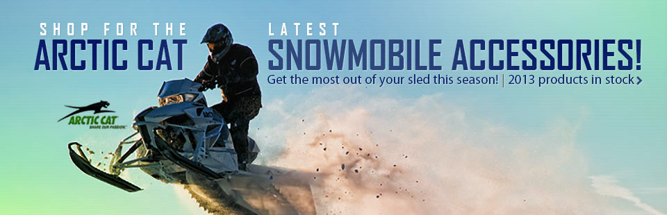 Click here to browse 2013 Arctic Cat snowmobile accessories.