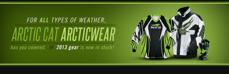 Click here to browse the 2013 Arctic Cat Arcticwear gear.
