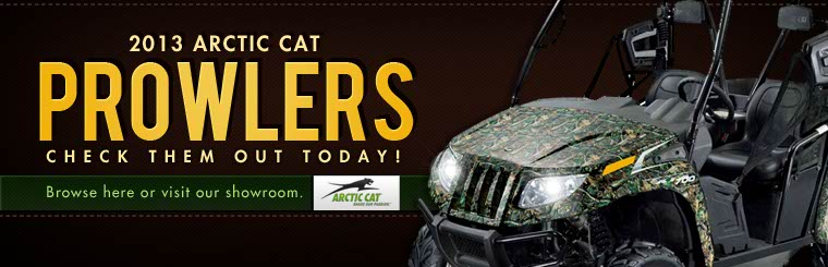 Click here to view the 2013 Arctic Cat Prowlers.
