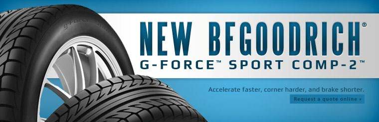 Click here to check out the new BFGoodrich® g-Force™ Sport COMP-2™.