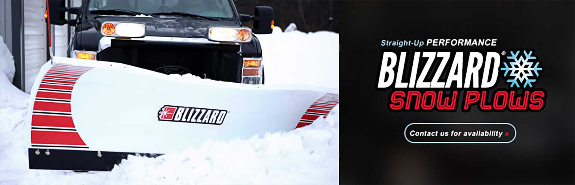 BLIZZARD® Snow Plows: Contact us for availability.