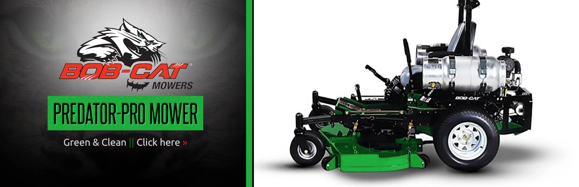 BOB-CAT® Predator-Pro Mower: Click here to view our selection.