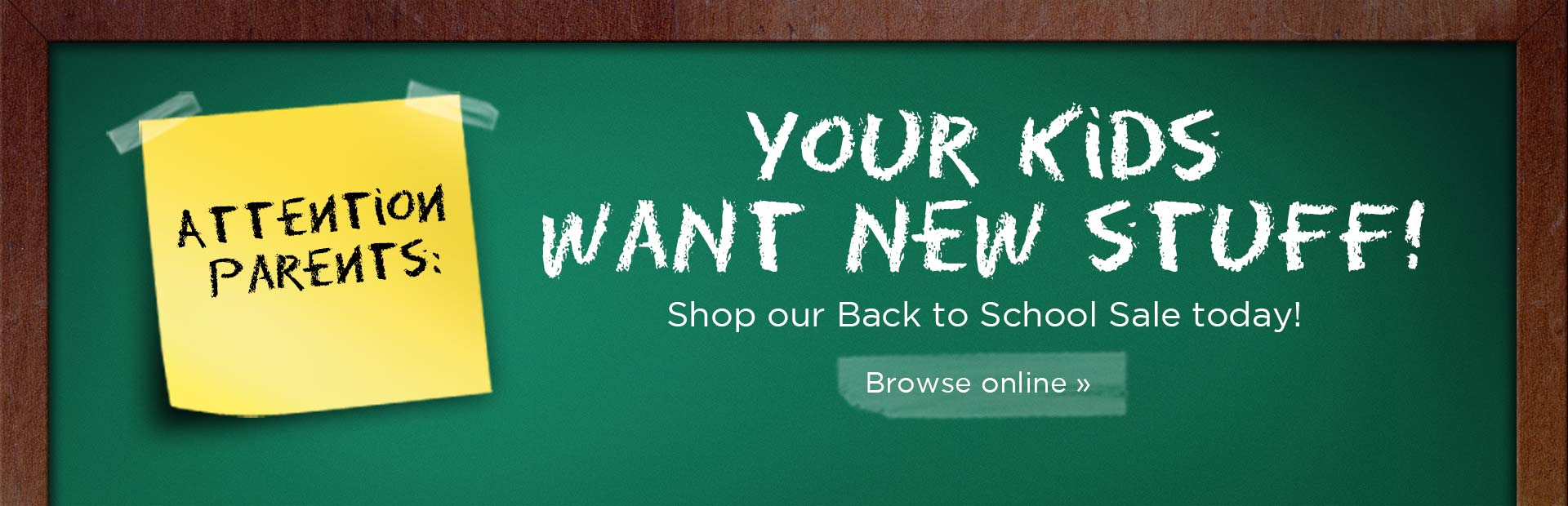 Shop our Back to School Sale today! Click here to browse online.