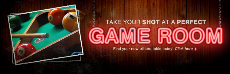 Take your shot at a perfect game room! Click here to find your new billiard table today.