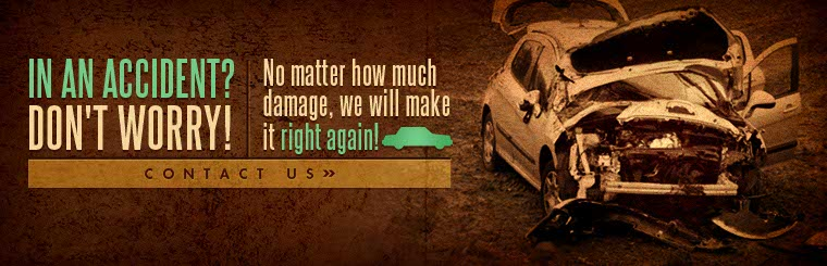 No matter how much damage, we will make it right again! Contact us for more information.