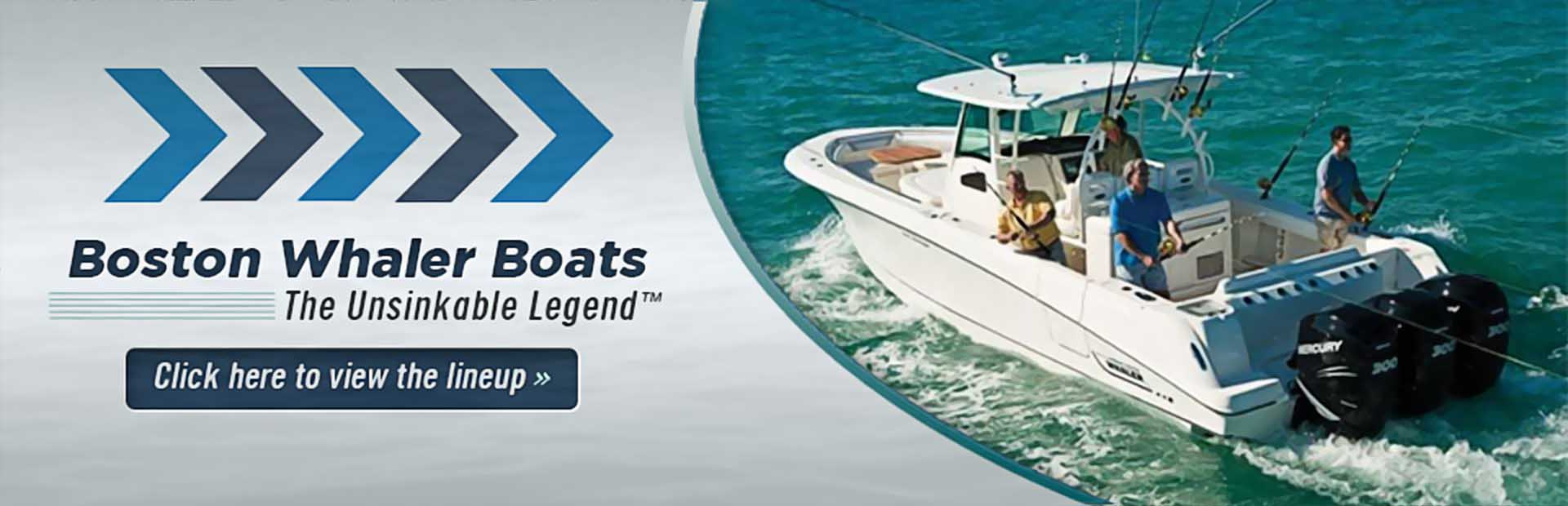 Click here to view our Boston Whaler lineup!