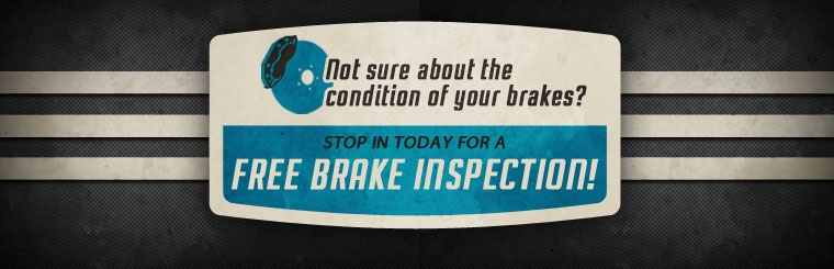 Stop in today for a free brake check! Click here to print the coupon.