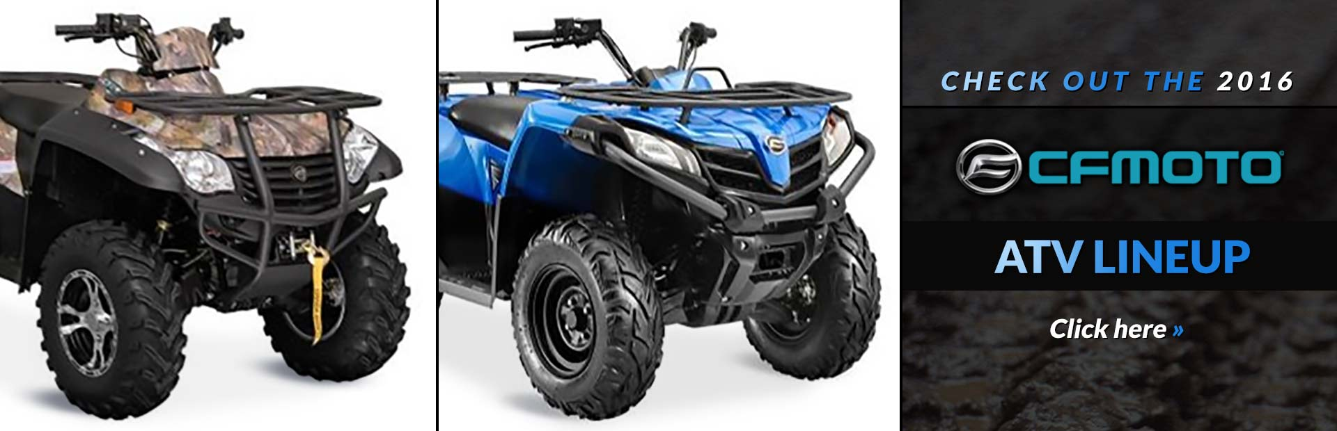 Click here to check out the 2016 CFMOTO ATV lineup!