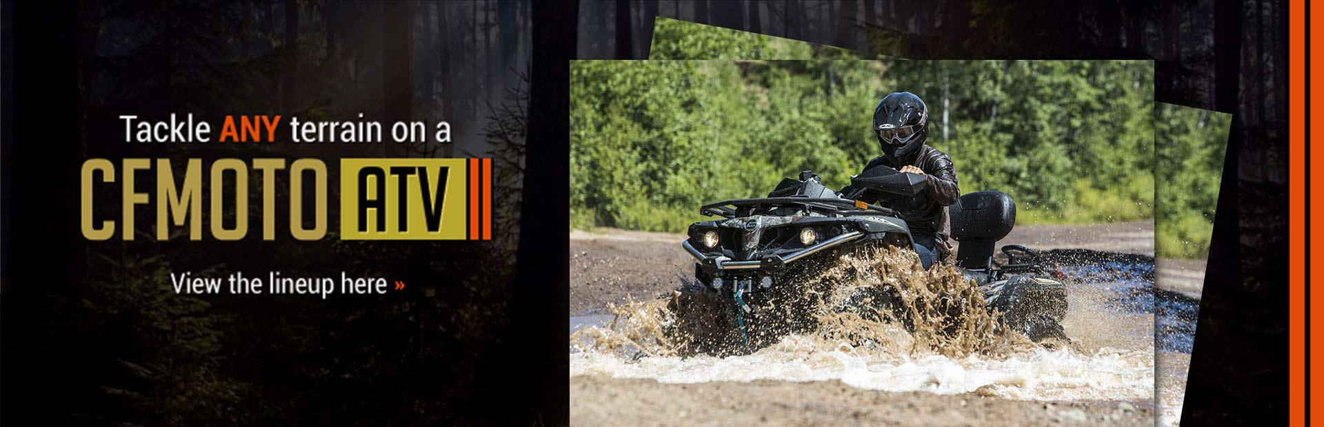 CFMOTO ATVs: Click here to view the models.