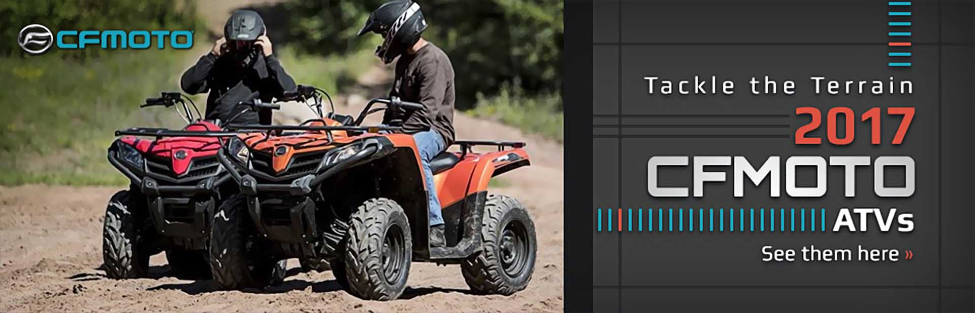 2017 CFMOTO ATVs: Click here to view the models.