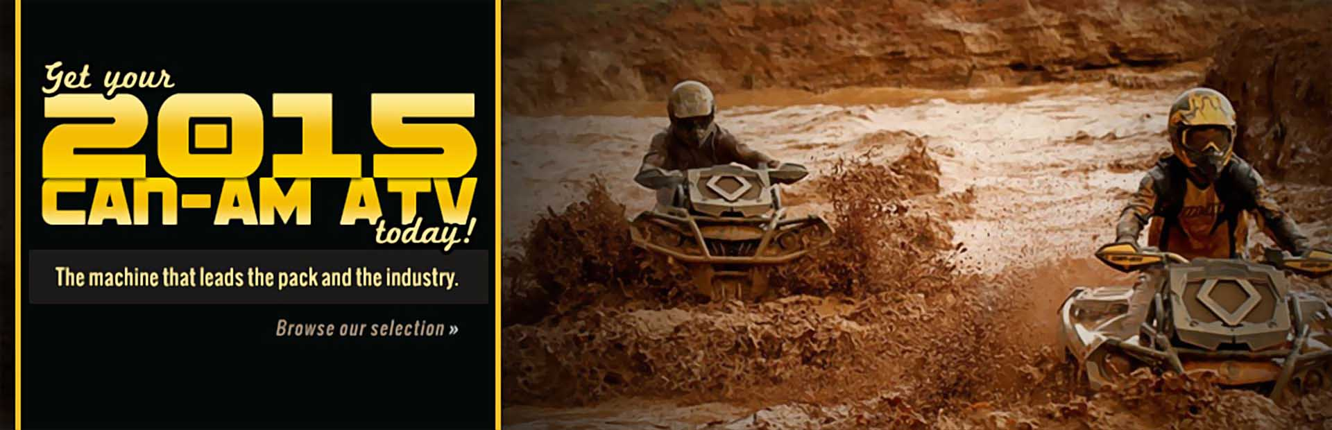 2015 Can-Am ATVs: Click here to view the models.
