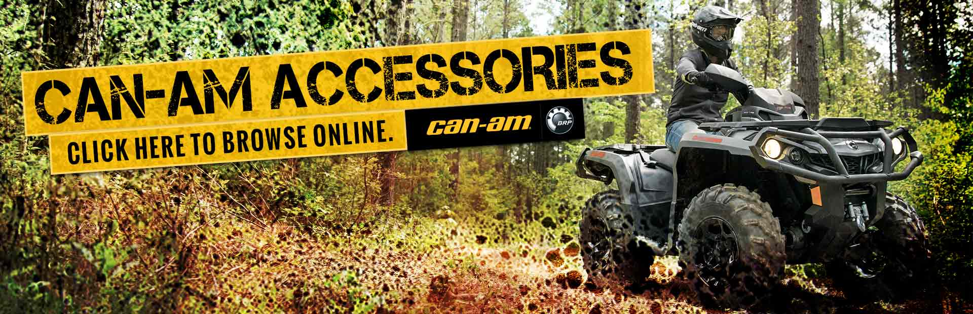 Can-Am Accessories: Click here to browse online.