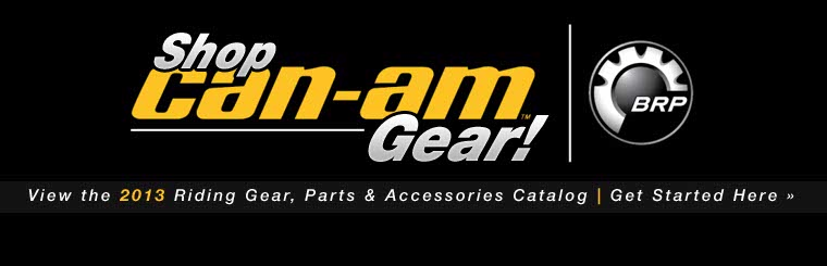 Click here to view the 2013 Can-Am Riding Gear, Parts & Accessories catalog.