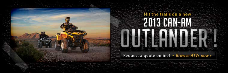 Click here to view 2013 Can-Am Outlanders.