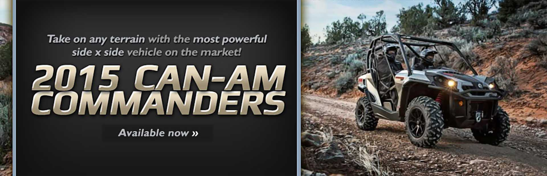 2015 Can-Am Commanders: Click here to view the models.
