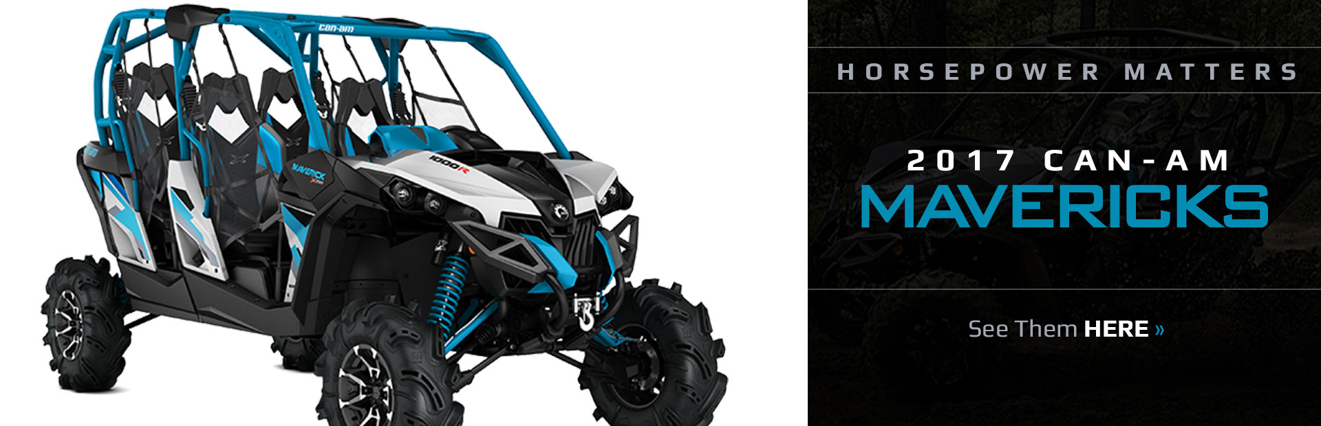 2017 Can-Am Mavericks: Click here to view the models.