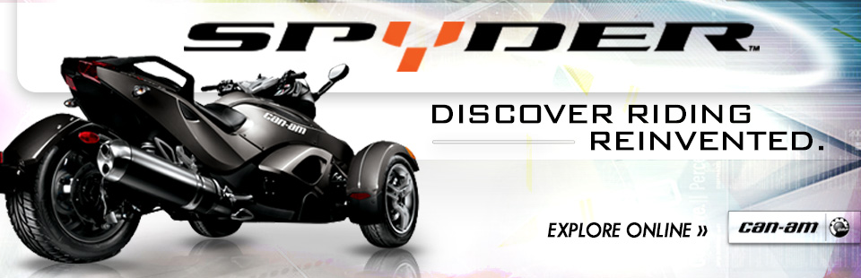 Can-Am Spyder: Discover riding reinvented. Click here to explore them online.