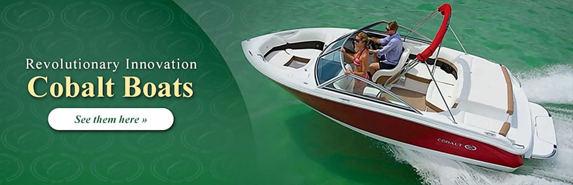 Cobalt Boats: Click here to view the models.