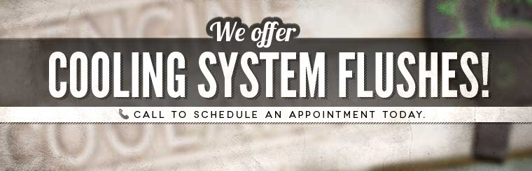 We offer cooling system flushes! Call to schedule an appointment today.