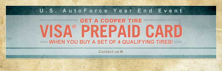U.S. AutoForce Cooper Tire Year End Event: Click here to contact us for details.