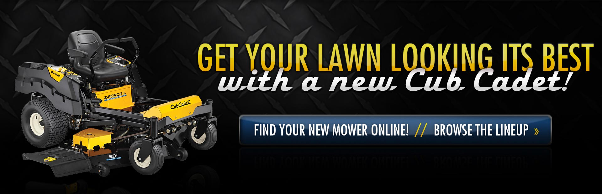 Click here to view Cub Cadet lawn mowers!