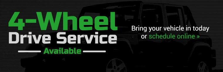 4-Wheel Drive Service Available: Click here to schedule service online.