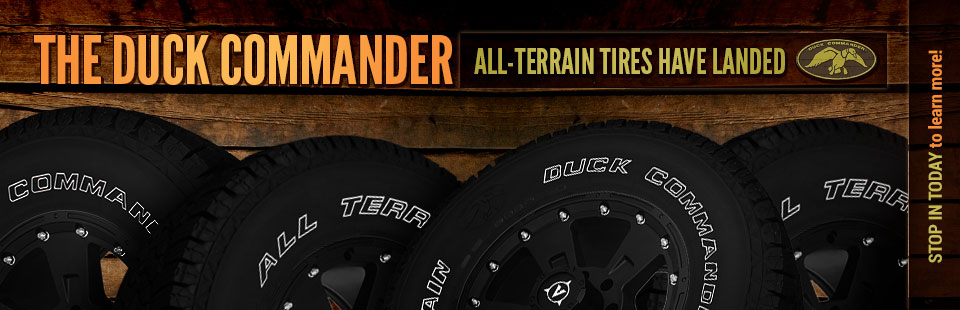 Duck Commander All-Terrain Tires: Stop in today to learn more!