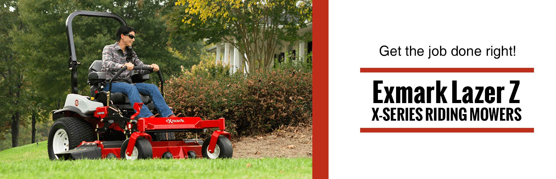 Exmark Lazer Z X-Series Riding Mowers: Click here to view the models.