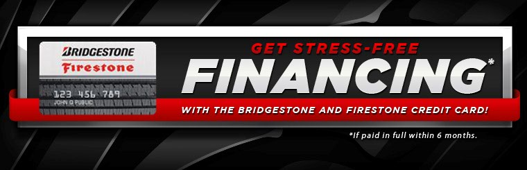 Get stress-free financing with Bridgestone and Firestone credit! Click here for details.