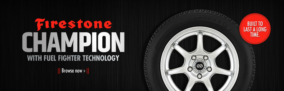 The Firestone Champion with Fuel Fighter Technology is built to last a long time! Click here to brow