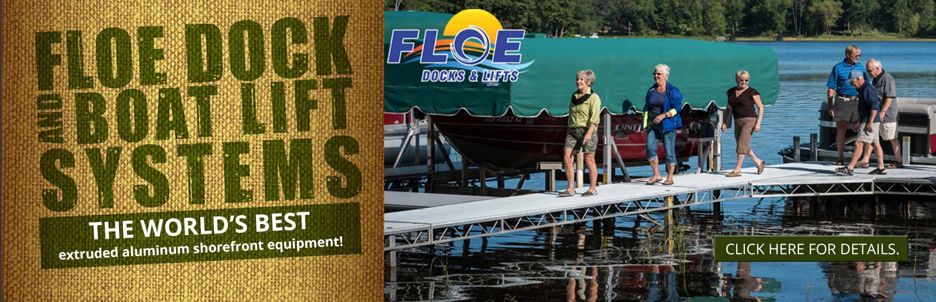FLOE Dock & Boat Lift Systems: The world's best extruded aluminum shorefront equipment! Click here to contact us for details.
