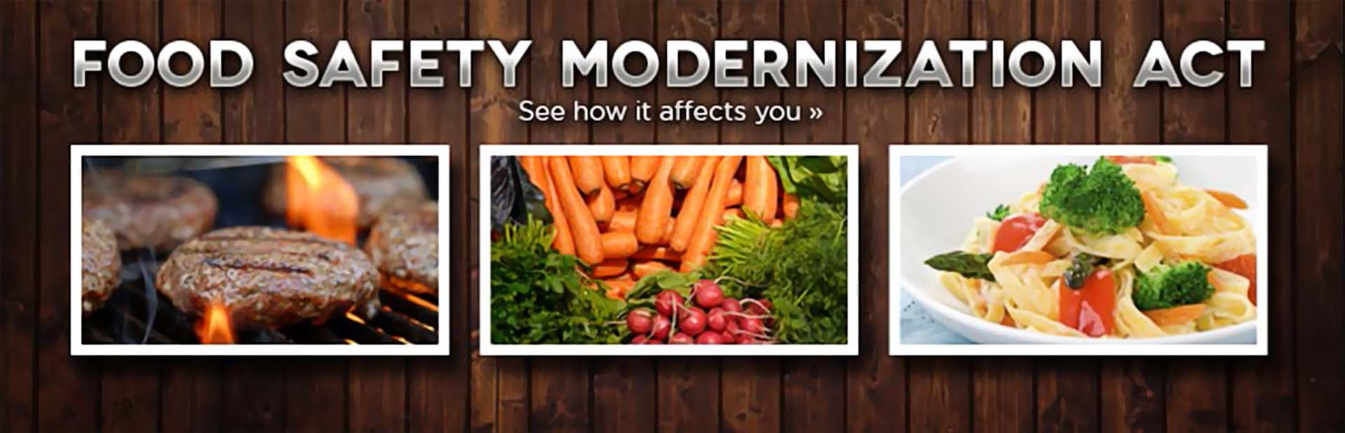 Food Safety Modernization Act: Click here to learn more.