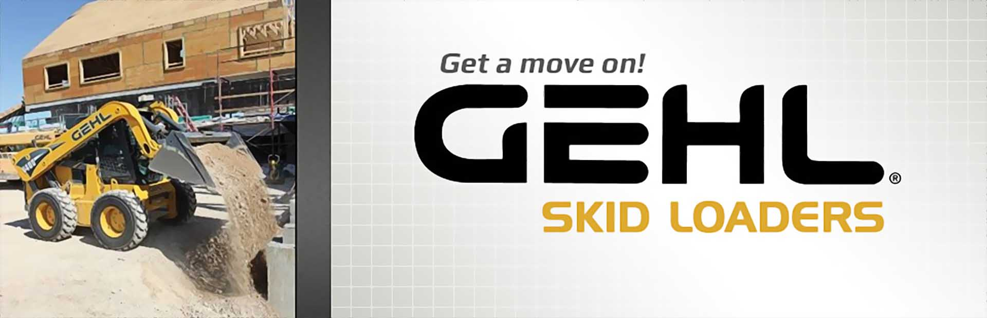 Gehl Skid Loaders: Click here to view the models.