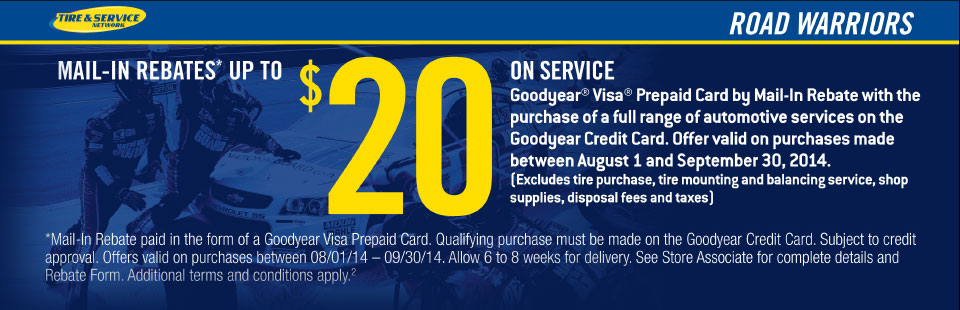 Goodyear $20 Mail-In Rebate: Contact us for details.