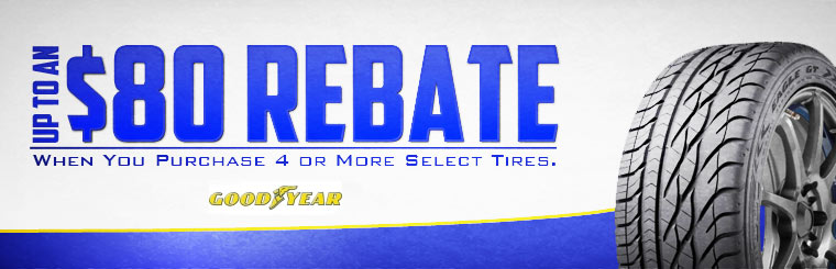 Get up to an $80 rebate when you purchase 4 or more select Goodyear tires!