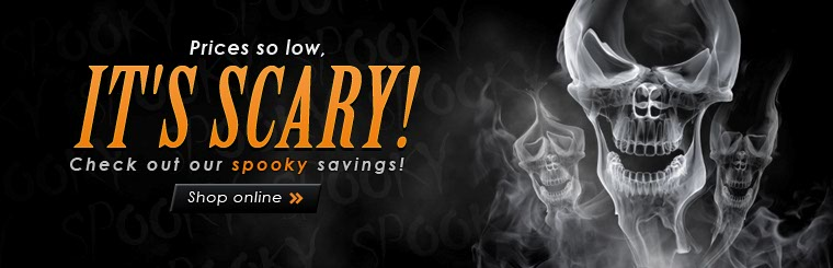 We have prices so low, it's scary! Click here to shop online.