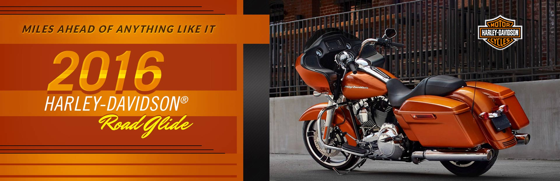 2016 Harley-Davidson® Road Glide Motorcycles: Click here to view the models.