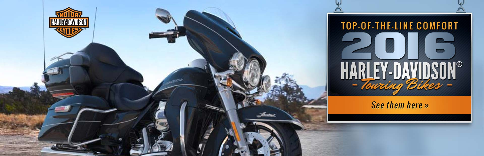 2016 Harley-Davidson® Touring Bikes: Click here to view the models.