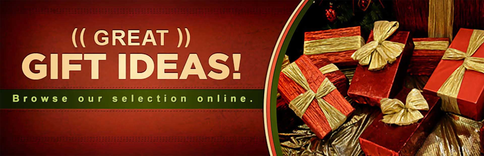 Click here to browse great gift ideas.