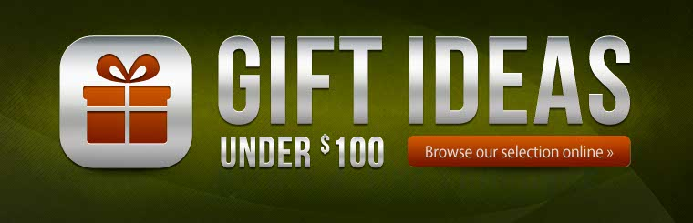 Click here to browse our selection of gift ideas under $100.