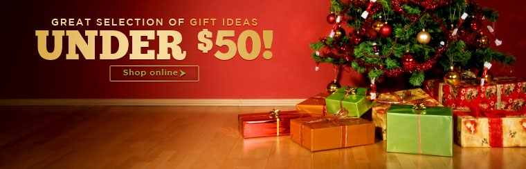 Click here to browse our selection of gift ideas under $50.