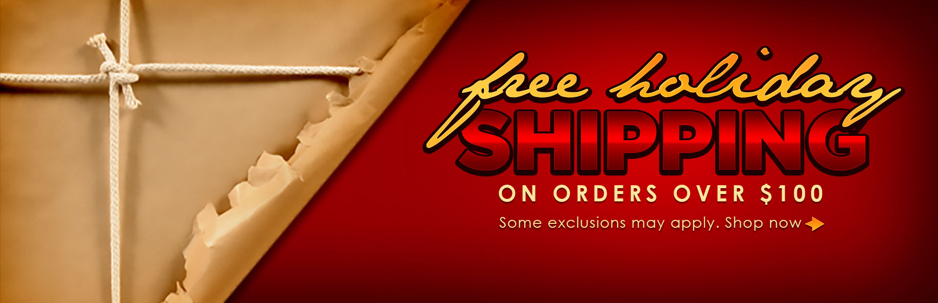 Get free holiday shipping with orders over $100! Click here to shop online.