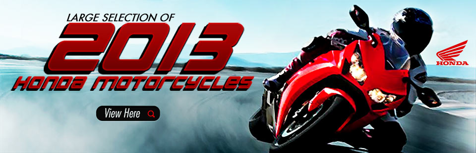Click here to view the 2013 Honda motorcycles.