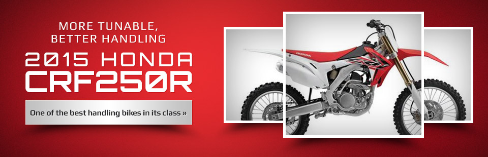 2015 Honda CRF250R: Click here to view the model.